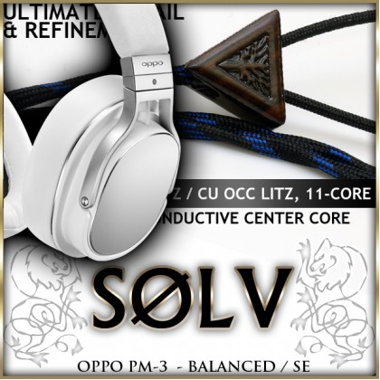 Solv X2 - Oppo PM-3 - Balanced & Single Ended Headphone Cable (preorder)