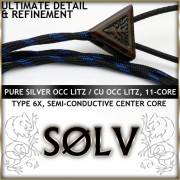 *NEW* Solv X Series  - Silver OCC Litz / Cu OCC Litz - Multi-Core (11-core, Industry First), 22awg per channel, semi-conductive infused polymer center core, dual-level tube ultra dampened, Type 6X