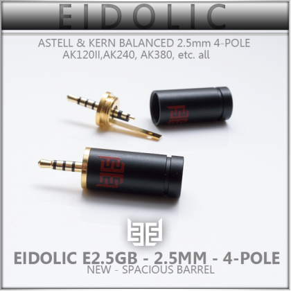*NEW* - Eidolic 2.5mm - for Onkyo / Astell & Kern 4-pole TRRS Balanced - Spacious barrel